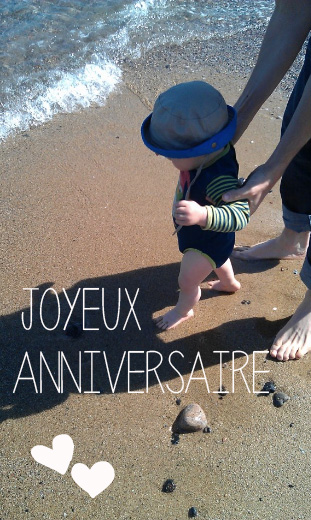 ♡ Aujourd'hui tu as 1 an  ♡ Aujourd'hui tu as 1 an