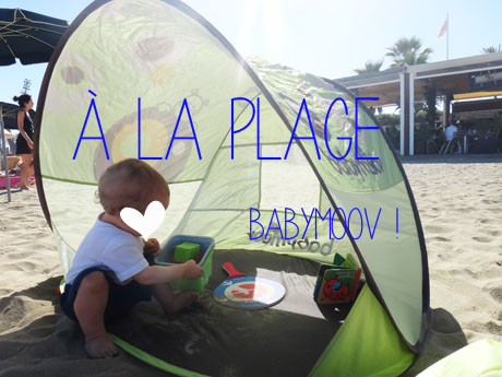 la plage avec babymoov babymeetstheworld blog maman blog voyages. Black Bedroom Furniture Sets. Home Design Ideas