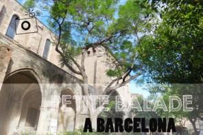Un petit tour à Barcelone !