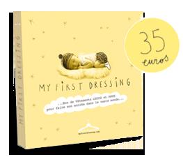 My first dressing, un joli cadeau pour une jolie naissance  My first dressing, un joli cadeau pour une jolie naissance