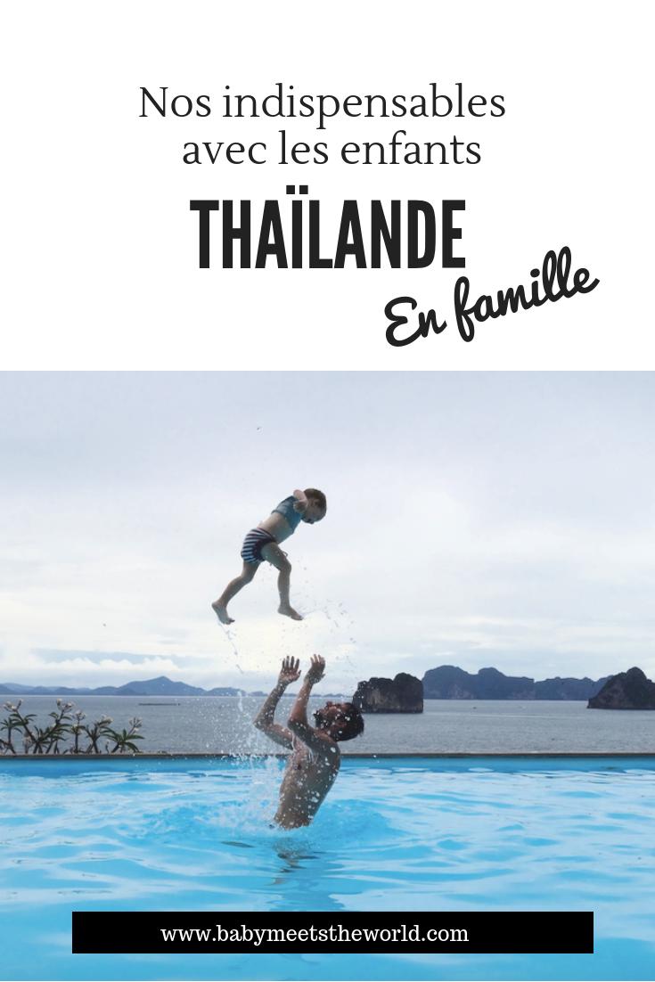 Nos indispensables pour la Thaïlande avec les enfants