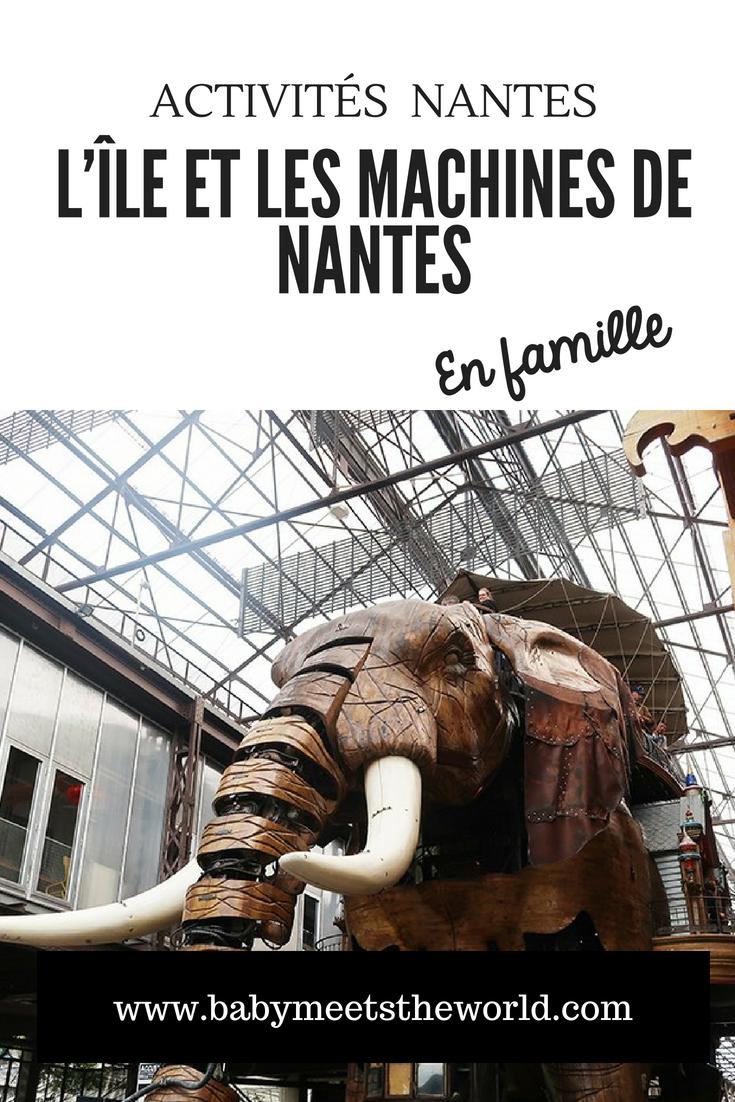 Nos vacances à Nantes : L'île et les machines de Nantes