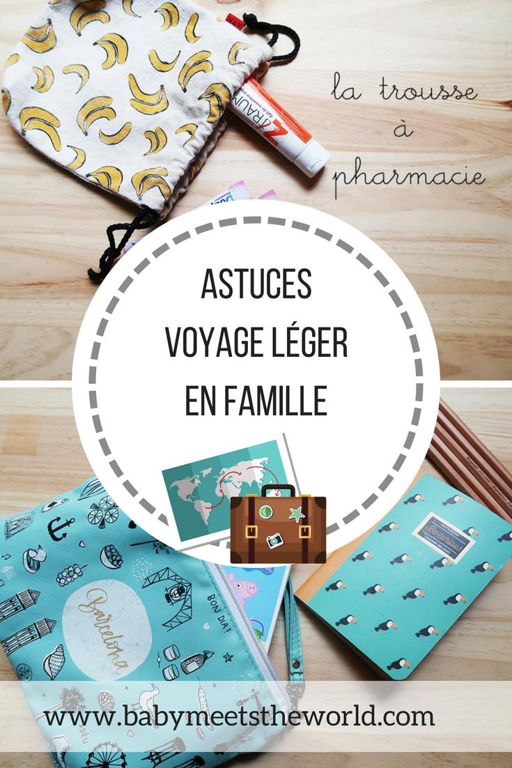 Astuces pour voyager léger en famille