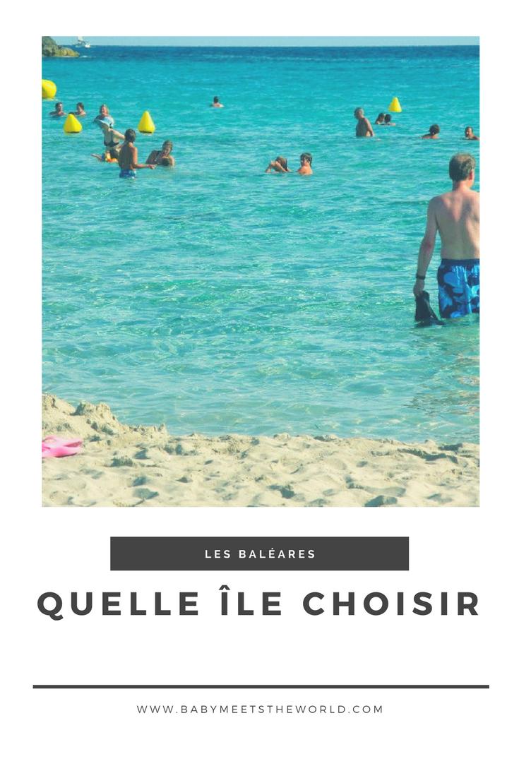 Quelle île des Baléares choisir pour ses vacances ?