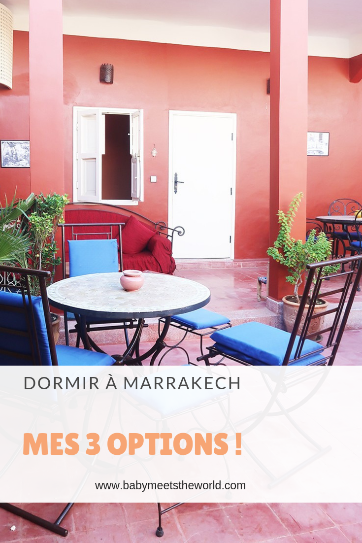 Où dormir à Marrakesh en famille : mes 3 options