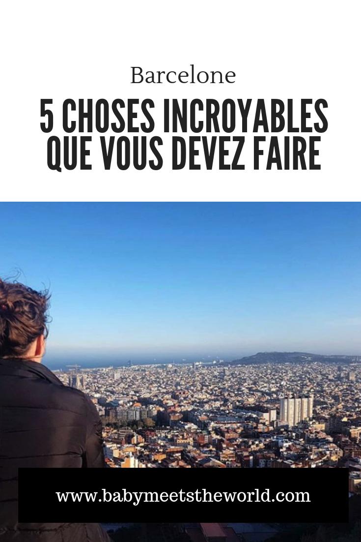 5 choses incroyables que vous devez faire si vous êtes de passage à Barcelone