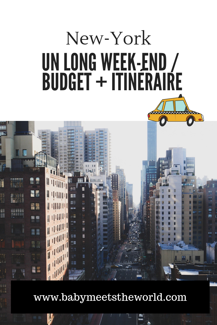 Un long week-end à New-York : budget + itinéraire