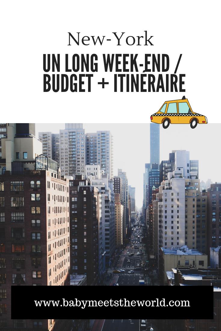 un long weekend a new york budget et itinéraire