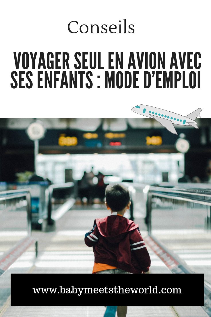 Voyager seul en avion avec ses enfants : mode d'emploi