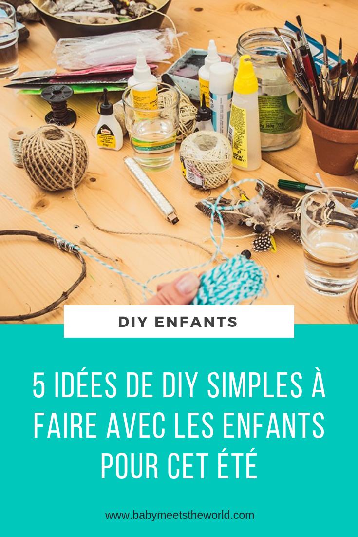 5 Idées de DIY simples à faire avec les enfants pour cet été
