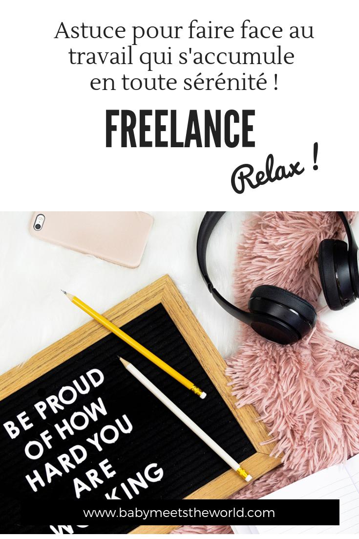 Freelance : astuces pour faire face au travail qui s'accumuleen toute sérénité !