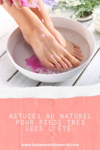 Astuces naturelles pour hydrater les pieds très secs de l'été