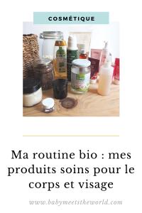 Ma routine : mes produits soins naturels pour le corps, visage et cheveux