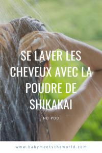 Je lave mes cheveux avec de la poudre de Shikakai