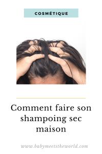 omment faire son shampoing sec fait maison