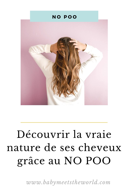 découvrir la vraie nature de ses cheveux grÂce au no poo